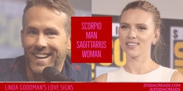 Scorpio Man and Sagittarius Woman Compatibility LINDA GOODMAN ZODIACREADS