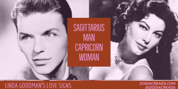 Sagittarius Man and Capricorn Woman Compatibility LINDA GOODMAN ZODIACREADS