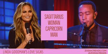 Sagittarius Woman and Capricorn Man Compatibility LINDA GOODMAN ZODIACREADS