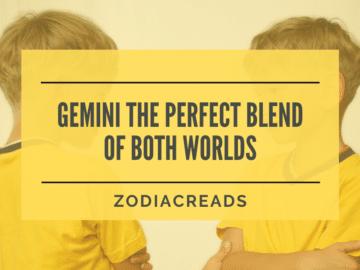 Gemini traits that make them perfect blend of both worlds